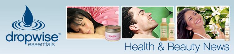 Dropwise Essentials Health & Beauty News